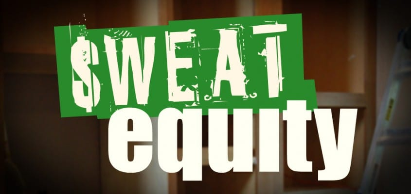 WHAT IS THE VALUE OF SWEAT EQUITY?